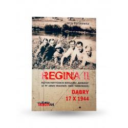 """""""Regina II. Pluton partyzancki..."""